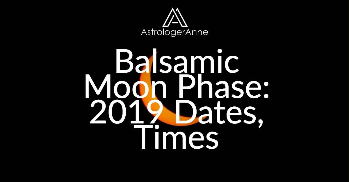 Balsamic Moon phase - 2019 dates and times for phase