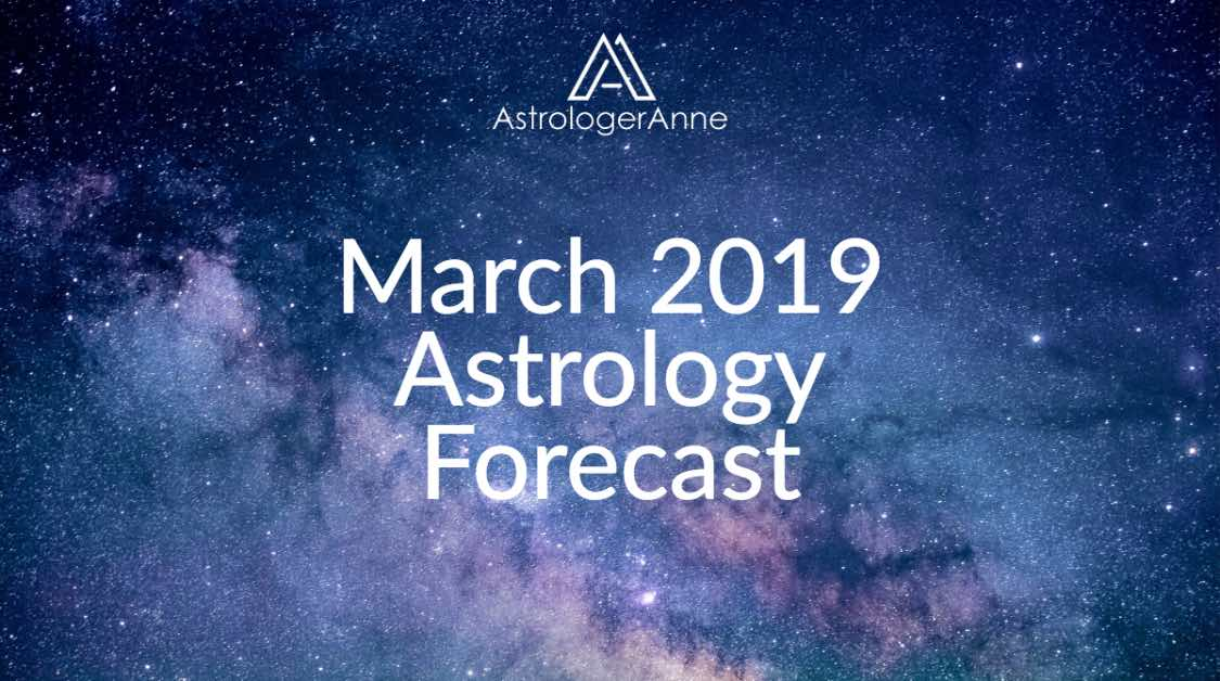 March 2019 monthly astrology forecast