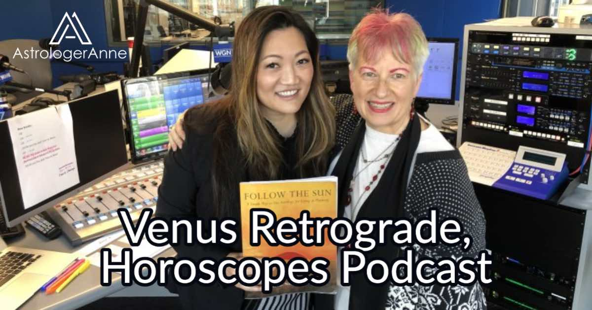 Ji Suk Yi and Anne Nordhaus-Bike (Astrologer Anne) at WGN Radio in Chicago - Venus retrograde and horoscopes podcast