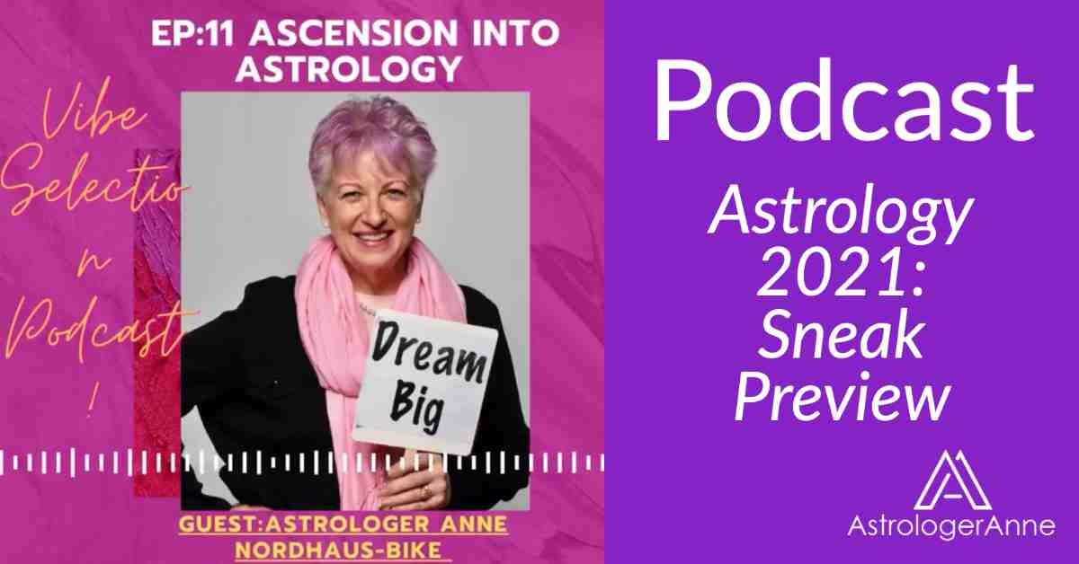 "Astrologer Anne Nordhaus-Bike with ""dream big"" sign for Vibe Selection podcast giving 2021 astrology sneak preview"