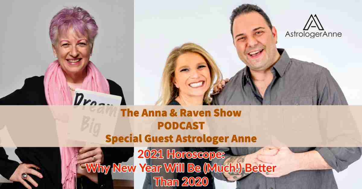 Astrologer Anne Nordhaus-Bike with radio hosts Anna & Raven for 2021 horoscope podcast show