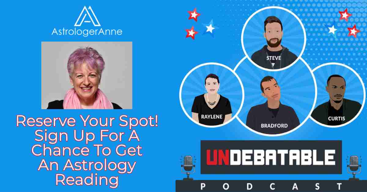 Astrologer Anne with Undebatable podcast hosts - reserve a spot to be in the pool of people considered for a live reading