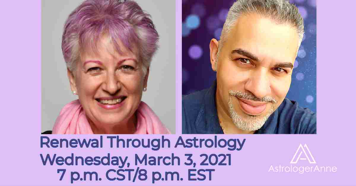 Astrologer Anne Nordhaus-Bike with Facebook Live host Elias Patras - Renewal Through Astrology event, March 3, 2021.
