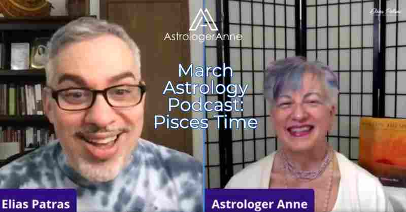 Host Elias Patras with Astrologer Anne Nordhaus-Bike for March astrology show, Pisces guided meditation