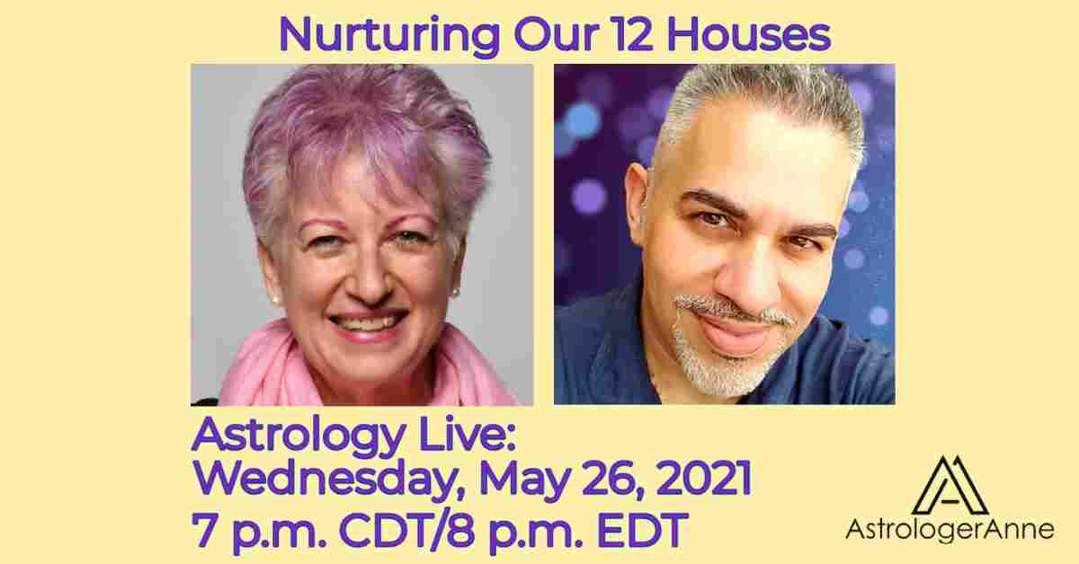 """Astrologer Anne Nordhaus-Bike and psychic medium Elias Patras: yellow graphic for May 26 """"nurturing our houses"""" event on Facebook Live."""