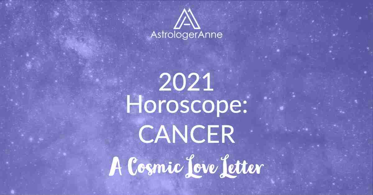Cancer Horoscope 2021 - blue starry sky for Cancer and A Cosmic Love Letter